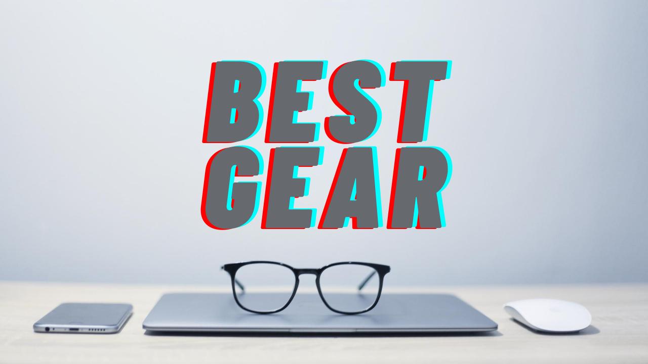 Best Gear